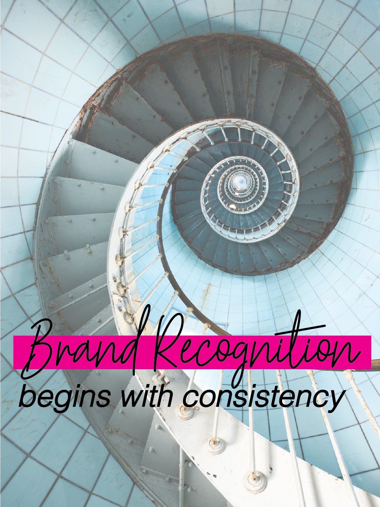 Brand CONTEXT starts with Consistency